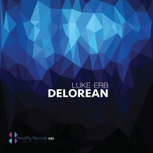 Luke Erb - Delorean [Time2Fly Records]