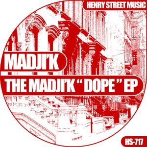 Madji'k - The Madji'k 'Dope' EP [Henry Street Music]