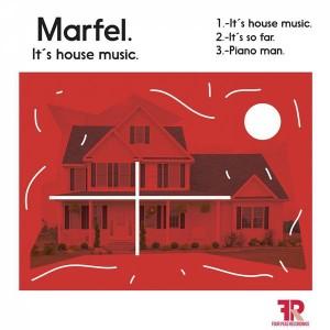 Marfel - It's House Music [Four Peas Recordings]