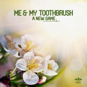 Me & My Toothbrush - A New Game [Enormous Tunes]