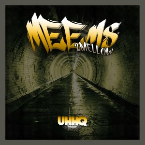 Meems - 2 Mellow [UHHQ]