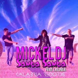 Mickel DJ feat. La Linea - Samba Samba [Kalabria]