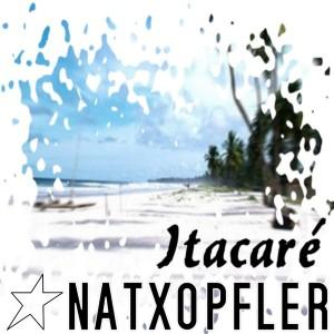 Natxopfler - Itacare [White Island Recordings]