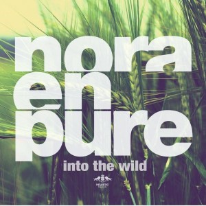 Nora En Pure - Into the Wild [Enormous Tunes]