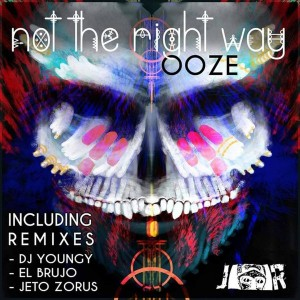 OoZE - Not the Right Way [Jambalay Records]