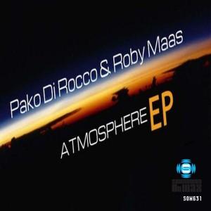 Pako Di Rocco & Roby Maas - Atmosphere EP [SOUNDMEN On WAX]
