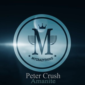 Peter Cruch - Amanite [Mycrazything Records]