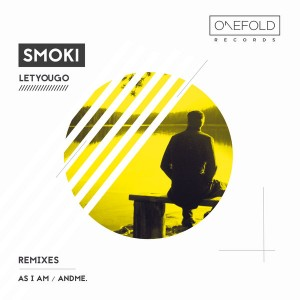 SMOKI - Let You Go [OneFold Records]