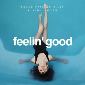 SPR & Jimi Smyth - Feelin' Good [Handsome House Records]