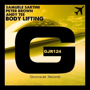 Samuele Sartini, Peter Brown, Andy Tee - Body Lifting [GrooveJet Records]