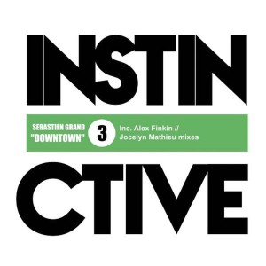 Sebastien Grand - Downtown [Instinctive Records]