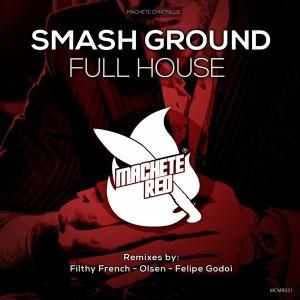 Smash Ground - Full House [Machete Red]