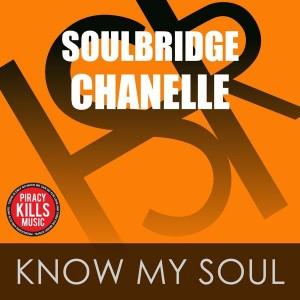 Soulbridge feat. Chanelle - Know My Soul [HSR Records]
