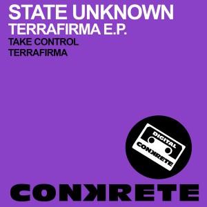 State Unknown - Terrafirma EP [Conkrete Digital Music]