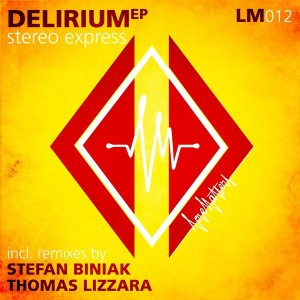 Stereo Express - Delirium [Love Matters]