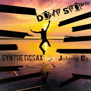 Syntheticsax feat. Johnny Ex - Don't Stop [Russiamusic]
