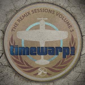 Timewarp inc - The Remix Sessions, Vol.3 [Timewarp Music]