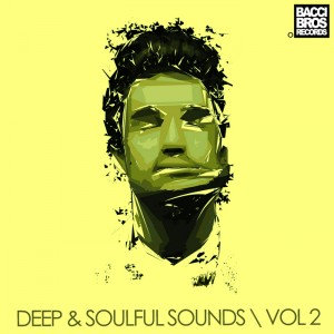 Various Artists - Deep & Soulful Sounds - Vol. 2 [Bacci Brothers]