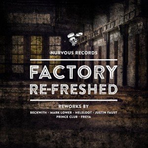 Various Artists - Factory Re-Freshed [Nurvous Records]