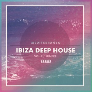 Various Artists - Ibiza Deep House  Vol.2 Sunset [Double Cheese Records]