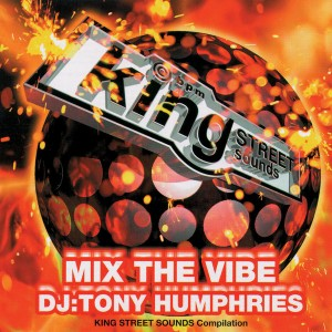 Various Artists - Mix the Vibe_ Tony Humphries [King Street Classics]