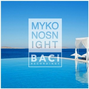Various Artists - Mykonos Summer Nights, Vol. 2 (Deep House Music Compilation) [Baci Recordings]