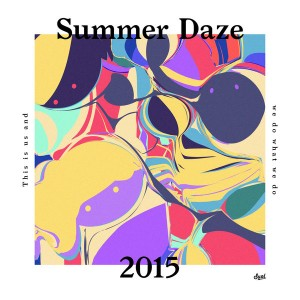 Various Artists - Suol Summer Daze 2015 [suol]