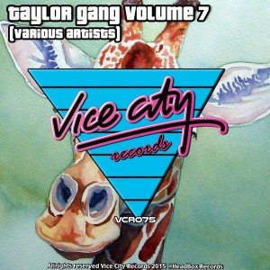 Various Artists - Taylor Gang, Vol. 7 [Vice City Records]