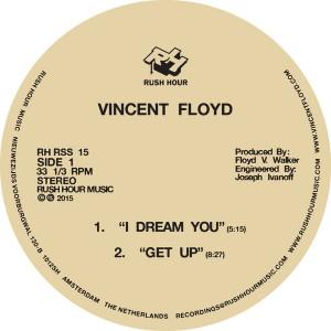 Vincent Floyd - I Dream You [Rush Hour]