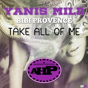 Yanis Mild & Bibi Provence - Take All Of Me [AmazigHouse Productions]