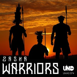 Zasha - Warriors [Uno Mas Digital Recordings]