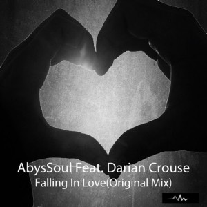 AbysSoul feat. Darian Crouse - Falling In Love [Abyss Music]