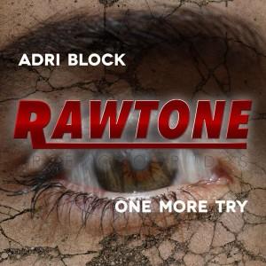 Adri Block - One More Try [Rawtone Recordings]