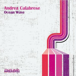 Andrea Calabrese - Ocean Wave [Music Plan Tracks]