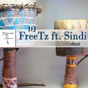 DJ FreeTz feat. Sindi - Idlozi [Freetone Entertainment]