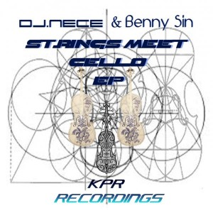 DJNece & Benny Sin - Strings Meet Cello [K.Productions Records]