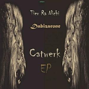 Dabizarone - Catwerk [Bizar Recordings]