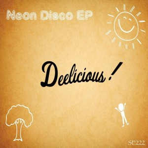 Deelicious - Neon Disco [Sound-Exhibitions-Records]