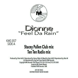 Dionne - Feel Da Rain [KMS Records]