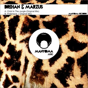 Drehan & Marzus - Child In The Jungle [Manyoma Music]