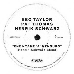 Ebo Taylor, Pat Thomas, Henrik Schwarz - Ene Nyame [Strut]