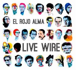 El Rojo Alma - Live Wire [Playmore]