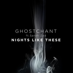 GhostChant - Nights Like These [BBE]