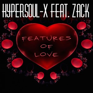 HyperSOUL-X feat. Zack - Features of Love [Inercircle Recordings]