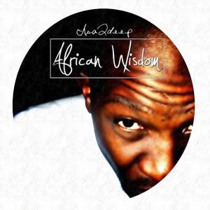 IsaQdeep - African Wisdom EP [TAM Digital SA]