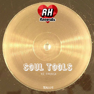 KS French - Soul Tools [Rebel Hearts]