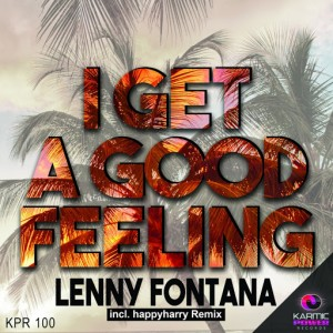 Lenny Fontana - I Get A Good Feeling [Karmic Power Records]