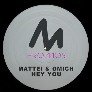 Mattei & Omich - Hey You [Metropolitan Promos]