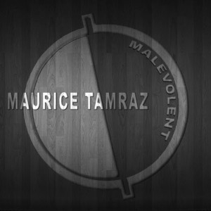 Maurice Tamraz - Malevolent [Dark Side Records]