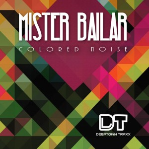 Mister Bailar - Colored Noise [Deeptown Traxx]